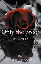 Only the proof // Mukas Ff {Abgeschlossen}  by RiegerBitch