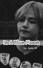 In A Blue Moon •vjoy by Lynn-19
