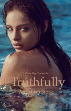 Truthfully (Lesbian) by KaraRyss