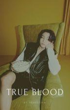 True Blood | Yoonmin🍷 by kingarmytan