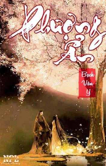 Đọc Truyện PHƯỢNG ẨN - Bạch Vân Y - Truyen4U.Net