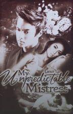My Unpredictable Mistress -Editing- by Lanceyw