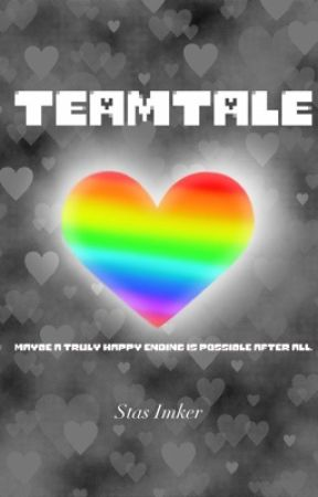 Teamtale by stas_the_whale