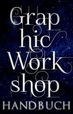 GraphicWorkshop HANDBUCH by GraphicWorkshop