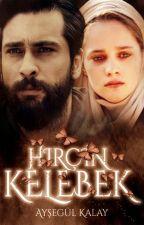 HIRÇIN KELEBEK by ais_aysegul