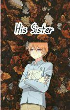 •His Sister• Asano Gakushu X Reader 妹 by sn_lcs