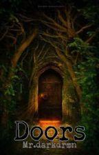 Doors by darkdrmn03