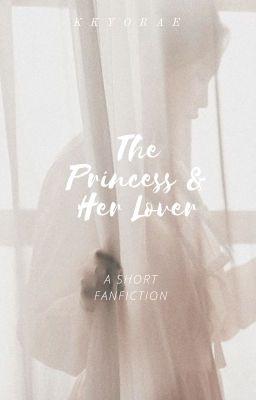 [Ong Seongwoo x Fictional Girl.]   The Princess & Her Lover.