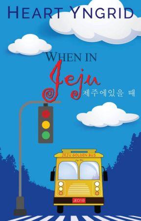 When In Jeju by HeartYngrid
