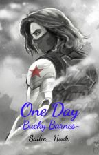 One Day ~Bucky Barnes~ by Sadie_Hook