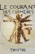 Le courant des Chimères by DoryannDominguez