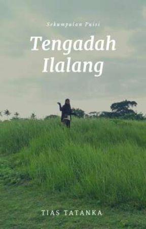 Tengadah Ilalang by TiasTatanka