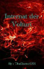 Das Volturi Internat by TheDoctor1701