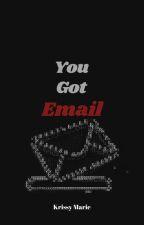 You Got E-mail (Watty Awards 2011) by rocknrollvirgo