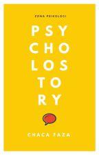Psycholostory by chacafaza