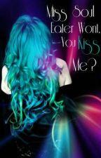 Miss Soul Eater, Won't You Kiss Me? by xXxSinfulxPassionxXx