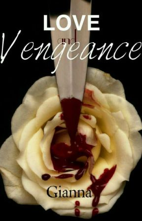 Love And Vengeance by _samii_meow_