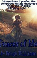 Peaces Of Me  [Poems] by A-Beigh