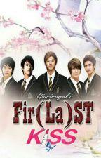 FIR (LA) ST   KISS [Oneshot] by giasirayuki