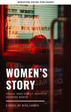 Women's Story by misslarmes
