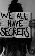 We all have secrets  by blanchemickelson