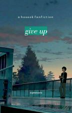 [C] give up | hoseok by eugeo-chan