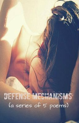 Defense Mechanisms - Reaction Formation - Wattpad