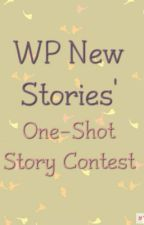 WP New Stories' One-Shot Story Contest by WPNewStories