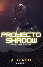 Proyecto: Shadow by revistarawr