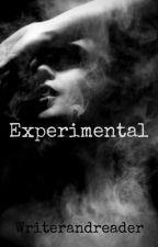Experimental by Writerandreader17
