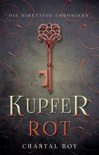 Kupferrot by Chanti_TheBookworm
