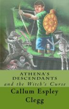 Athena's Descendants and the Witch's Curse *preview* (Greek mythology) by callumespleyclegg