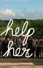 Help Her {a maze runner fanfic}  by fanficccbear