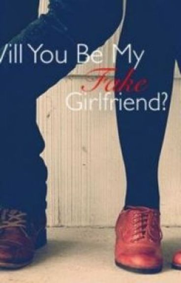 Will You Be My Fake Girlfriend?