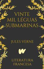 Vinte Mil Léguas Submarinas (1869) by ClassicosLP