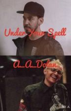 Under Your Spell by A_A_Dolan