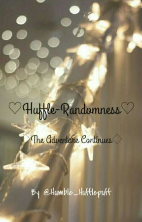 ♡Huffle-Randomness♡ by Humble_Hufflepuff
