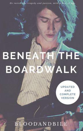 Beneath the Boardwalk (Alex Turner) COMPLETE by bloodandbile