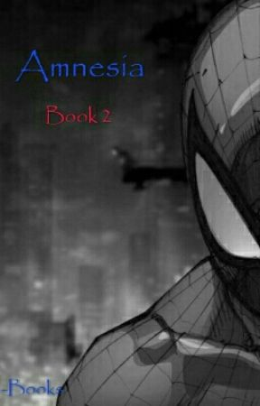 Amnesia (Spiderman x reader) by BooksMonthly