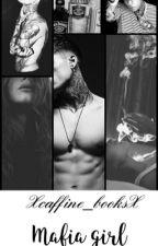 Mafia Girl by Xcaffine_booksX