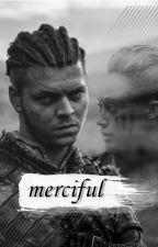 Merciful || Ivar the Boneless by Denise2210