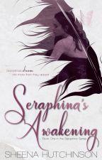 Seraphina's Awakening by AuthorShea