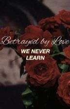 Betrayed by Love (Harry Styles) by pixie-wings