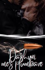 Dashuri mes plumbave ✔ by Effiola
