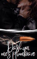 Dashuri mes plumbave by Effiola