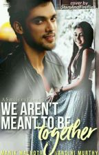MaNan: We Aren't Meant To Be Together by ASmileeyFace