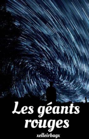 Les géants rouges by xelleirbagx