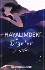 """""""Hayalimdeki Dizeler"""" by mavi_siyah61"""