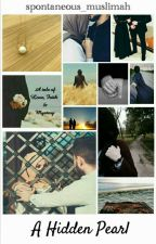 A Hidden Pearl by spontaneous_muslimah