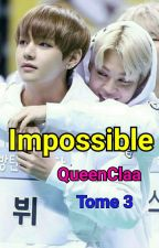 Impossible • T3 • Vmin by QueenClaa